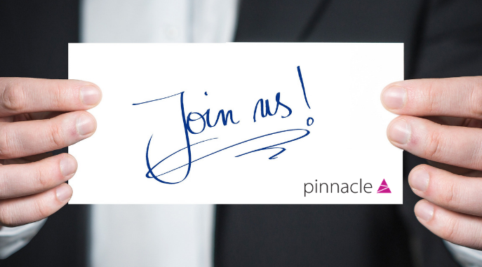 We're recruiting, come and join our team at Pinnacle