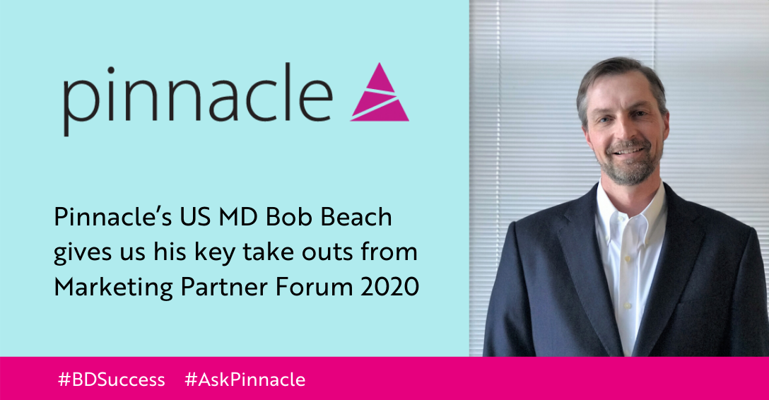 Pinnacle's US MD Bob Beach's key take outs from Marketing Partner Forum 2020
