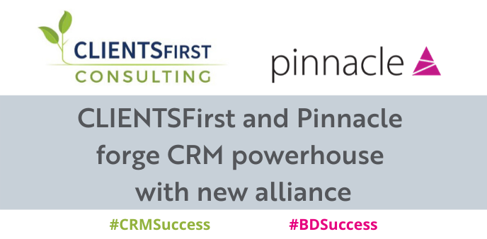 CLIENTSFirst and Pinnacle forge CRM powerhouse with new alliance