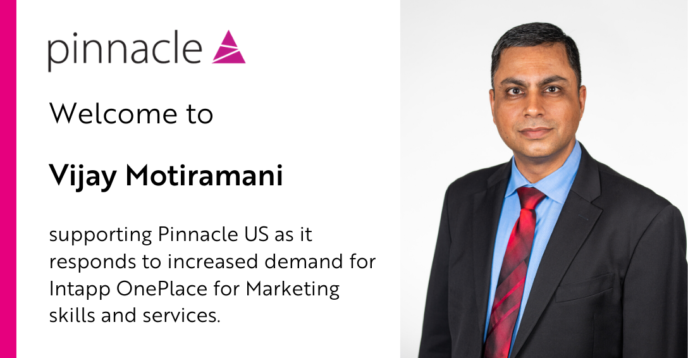 Vijay Motiramani to support Pinnacle with OnePlace for Marketing skills and services