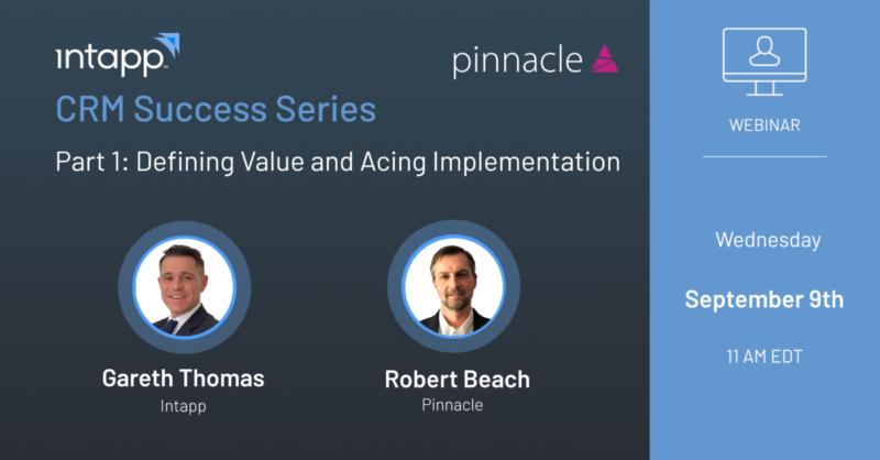 Intapp and Pinnacle CRM Success Webinar Series