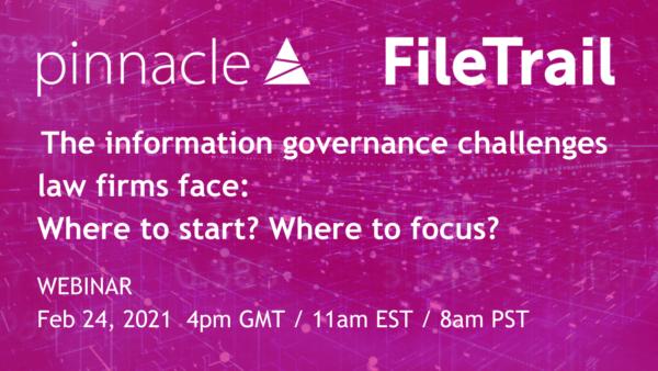 Webinar Pinnacle FileTrail Information Governance